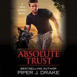 Absolute Trust, Piper J. Drake