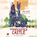 The Matchstick Castle, Keir Graff