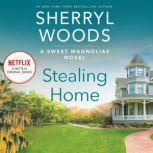Stealing Home, Sherryl Woods