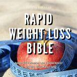 Rapid Weight Loss Bible  Beginners Guide  to  Intermittent Fasting  & Ketogenic Diet & 5:2 Diet + Dry Fasting : Guide to Miracle of Fasting, Greenleatherr