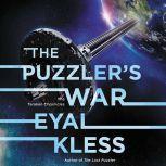 The Puzzler's War The Tarakan Chronicles, Eyal Kless