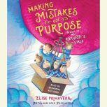 Making Mistakes on Purpose, Elise Primavera