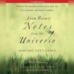 Even More Notes From the Universe Dancing Life's Dance, Mike Dooley