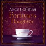 Fortunes Daughter, Alice Hoffman