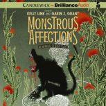Monstrous Affections An Anthology of Beastly Tales, Kelly Link (Editor)