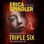 Triple Six, Erica Spindler