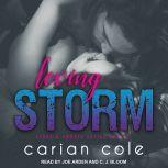 Loving Storm, Carian Cole