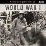 NPR American Chronicles: World War I, NPR