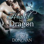 Healed by the Dragon, Jessie Donovan