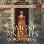 Smoke and Lies, Andrea Penrose