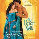 The Perfect Wife, Lynsay Sands