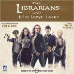 The Librarians and The Lost Lamp, Greg Cox