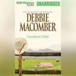 Caroline's Child A Selection from Heart of Texas, Volume 2, Debbie Macomber