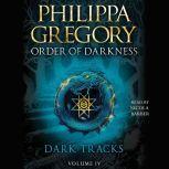 Dark Tracks, Philippa Gregory