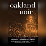 Oakland Noir, Unknown