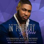 In Pursuit of You, Stephanie Nicole Norris