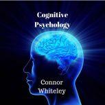 Cognitive Psycholgoy