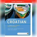 Spoken World: Croatian, Living Language