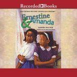 Ernestine and Amanda, Sandra Belton