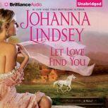 Let Love Find You, Johanna Lindsey