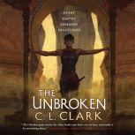 The Unbroken, C. L. Clark