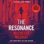 The Resonance, Michelle Medhat