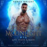 Seduced by Moonlight, Kenya Wright