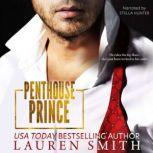Penthouse Prince A Lunchtime Romance Read, Lauren Smith