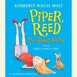 Piper Reed, The Great Gypsy, Kimberly Willis Holt