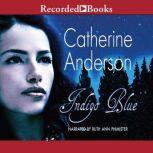 Indigo Blue, Catherine Anderson