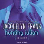 Hunting Julian, Jacquelyn Frank