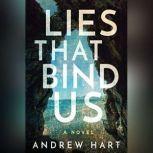 Lies That Bind Us, Andrew Hart