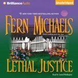Lethal Justice, Fern Michaels