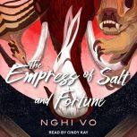 The Empress of Salt and Fortune, Nghi Vo