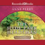 The Hyde Park Headsman, Anne Perry