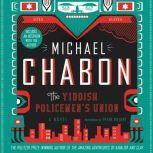The Yiddish Policemen's Union, Michael Chabon