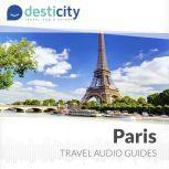Desticity Paris (EN) Visit Paris in an innovative and fun way, Desticity