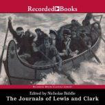 The Journals of Lewis and Clark Excerpts from The History of the Lewis and Clark Expedition, Nicholas Biddle