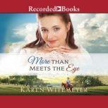 More Than Meets the Eye, Karen Witemeyer