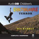 Earthquake Terror, Peg Kehret