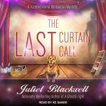 The Last Curtain Call, Juliet Blackwell