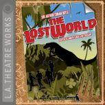 The Lost World, Arthur Conan Doyle