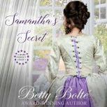 Samantha's Secret, Betty Bolte