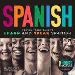 Passport to Spanish Proven Techniques to Learn and Speak Spanish, various authors