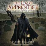 Last Apprentice: Revenge of the Witch (Book 1), Joseph Delaney
