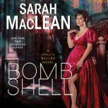 Bombshell A Hell's Belles Novel, Sarah MacLean