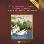 The Ugly Duckling and Other Stories, Hans Christian Andersen
