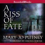 A Kiss of Fate, Mary Jo Putney