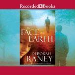 The Face of the Earth, Deborah Raney