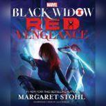 Marvels Black Widow: Red Vengeance, Margaret Stohl